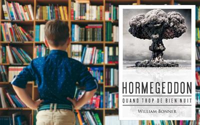 William Bonner – Hormegeddon : Quand trop de bien nuit